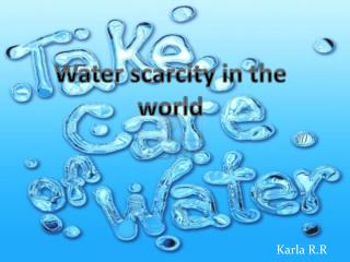 Water scarcity in the world