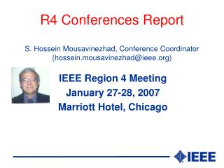 IEEE Region 4 Meeting January 27-28, 2007 Marriott Hotel, Chicago