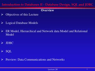 Introduction to Databases II - Database Design, SQL and JDBC