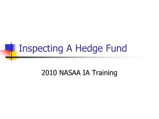 Inspecting A Hedge Fund