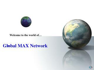 Global MAX Network