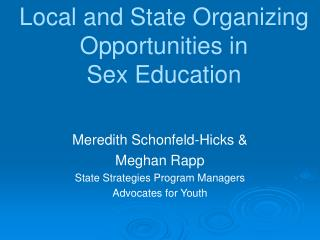 Local and State Organizing Opportunities in  Sex Education