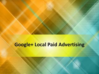 Google+ Local Paid Advertising