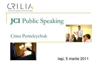 JCI  Public Speaking Crina Penteleychuk