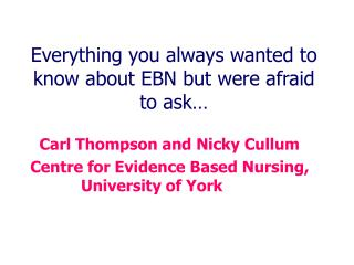 Everything you always wanted to know about EBN but were afraid to ask