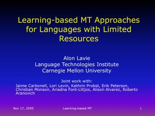 Learning-based MT Approaches for Languages with Limited Resources