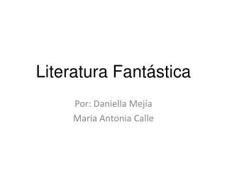 Literatura  F antástica