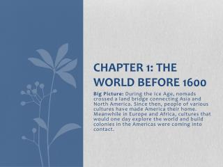 Chapter 1: The World Before 1600