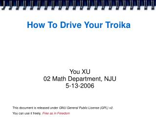 How To Drive Your Troika