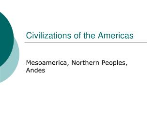 Civilizations of the Americas