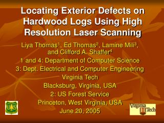 Locating Exterior Defects on Hardwood Logs Using High Resolution Laser Scanning