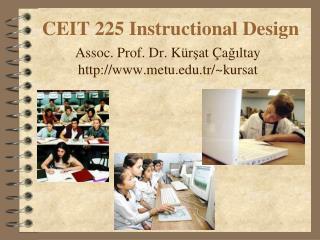 CEIT 225  Instructional  Design