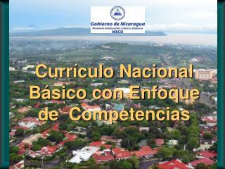 Curr culo Nacional B sico con Enfoque de  Competencias