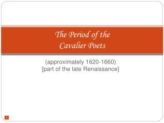 The Period of the Cavalier Poets