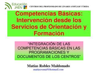 Competencias Básicas: Intervención desde los Servicios de Orientación y Formación