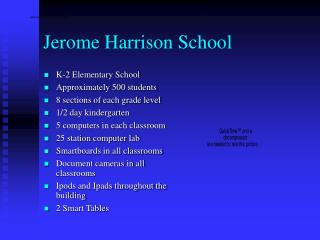Jerome Harrison School