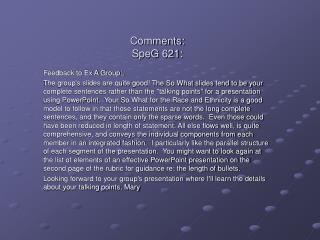 Comments: SpeG 621: