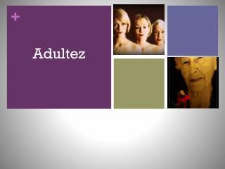 Adultez