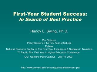 First-Year Student Success: In Search of Best Practice