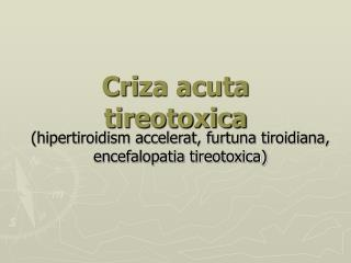 Cri za acuta tireotoxica