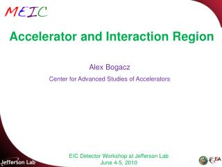 Accelerator and Interaction Region