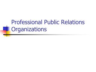 Professional Public Relations Organizations