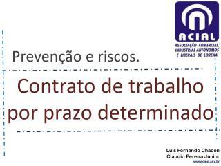 Luis Fernando Chacon Cláudio Pereira Júnior cmo.adv.br