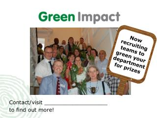 Now recruiting  t eams to green your department for prizes