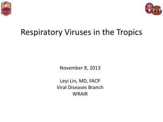 Respiratory Viruses in the Tropics