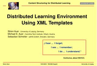 Distributed Learning Environment Using XML Templates