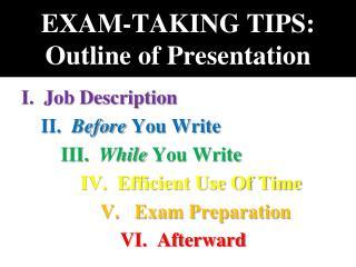 EXAM-TAKING TIPS: Outline of Presentation
