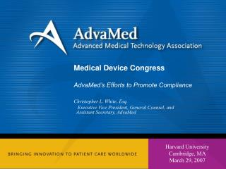Medical Device Congress AdvaMed's Efforts to Promote Compliance