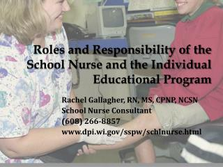 Roles and Responsibility of the School Nurse and the Individual Educational Program
