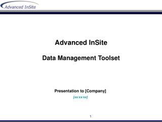 Advanced InSite Data Management Toolset