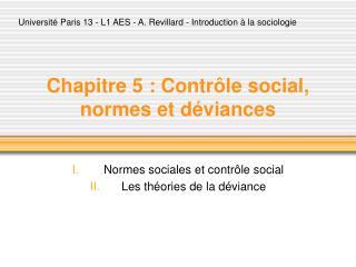 Chapitre 5 : Contr le social, normes et d viances