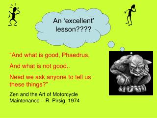 An �excellent� lesson????
