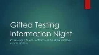 Gifted Testing Information Night