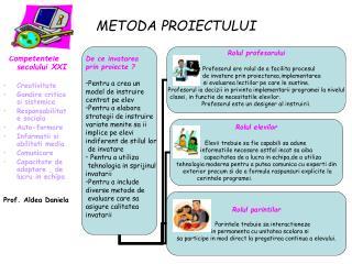 METODA PROIECTULUI