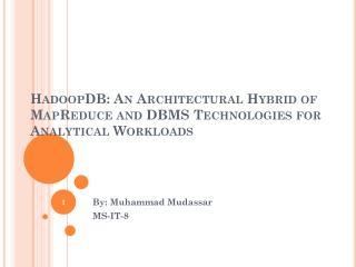 HadoopDB: An Architectural Hybrid of MapReduce and DBMS Technologies for Analytical Workloads