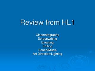 Review from HL1