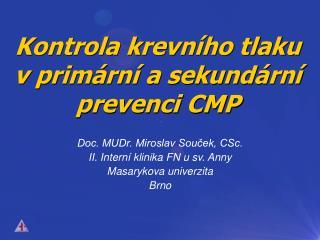Kontrola krevního tlaku v primární a sekundární prevenci CMP