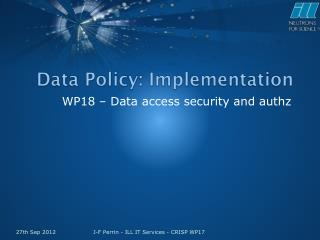 Data Policy: Implementation