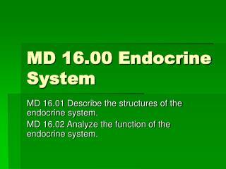 MD 16.00 Endocrine System