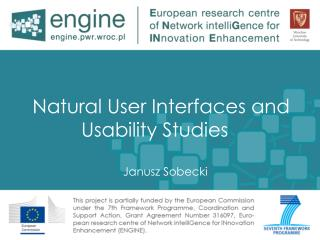 Natural User Interfaces and Usability Studies