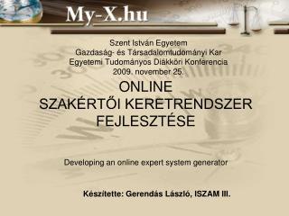 Online  szakértői keretrendszer fejlesztése Developing an online expert system generator