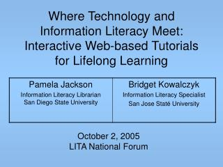 October 2, 2005 LITA National Forum