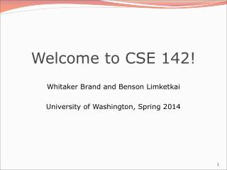 Welcome to CSE 142!