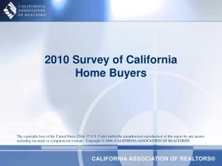 2010 Survey of California  Home Buyers