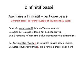 L'infinitif  pass é