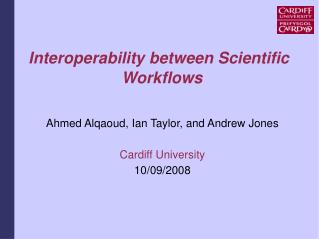 Interoperability between Scientific Workflows